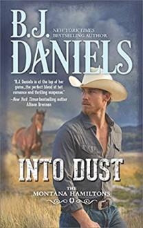 Into Dust - B.J. Daniels