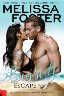 Bayside Escape (Bayside Summers, #4) - Melissa Foster