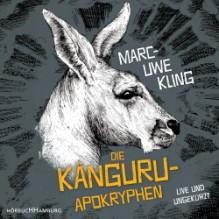 Die Känguru-Apokryphen: Live und ungekürzt - Marc-Uwe Kling,Marc-Uwe Kling,HörbucHHamburg HHV GmbH