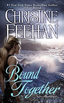 Bound Together (Sea Haven) - Christine Feehan