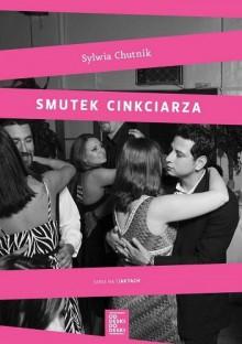 Smutek cinkciarza - Sylwia Chutnik