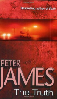 The Truth - Peter James