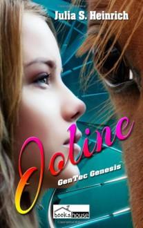Joline (GenTec Genesis ,#1) - Julia S. Heinrich