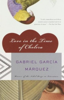 Love in the Time of Cholera - Gabriel García Márquez,Edith Grossman