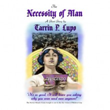 The Necessity of Man - Tarrin P. Lupo