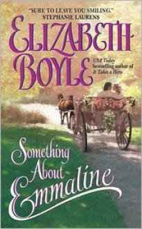Something About Emmaline - Elizabeth Boyle