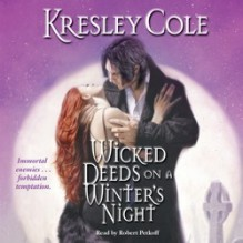 Wicked Deeds on a Winter's Night (Immortals After Dark #4) - Robert Petkoff, Kresley Cole