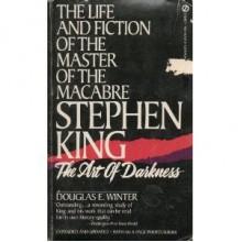 Stephen King: The Art of Darkness - Douglas E. Winter, Stephen King