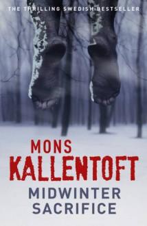 Midwinter Sacrifice (Hardback) - Mons Kallentoft