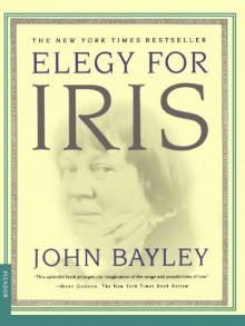 Elegy for Iris - John Bayley
