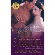 Sinful Surrender (The Elusive Lords, #1) - Beverley Kendall