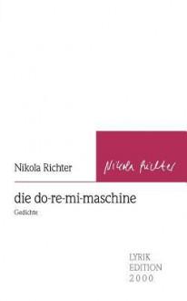 Die Do-Re-Mi-Maschine - Nikola Richter