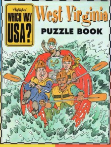 West Virginia Puzzle Book - Highlights, Andrew Gutelle, Allison Lassieur, Marc Nadel