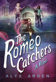 The Romeo Catchers (The Casquette Girls Series) - Alys Arden