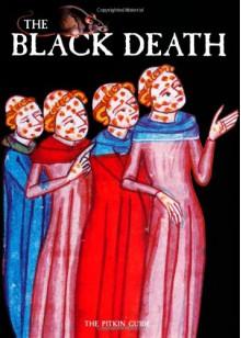 The Black Death (History) - Brian Williams, John McIlwain