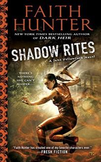 Shadow Rites - Faith Hunter