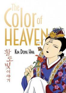The Color of Heaven - Kim Dong Hwa, Kim Dong Hwa
