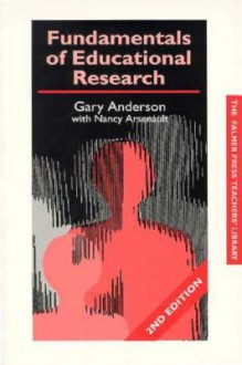 Fundamentals of Educational Research - Garry Anderson