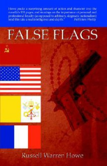 False Flags - Russell Warren Howe