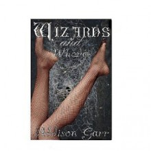 Wizards & Whores - Addison Garr