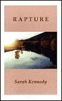 Rapture - Sarah Kennedy