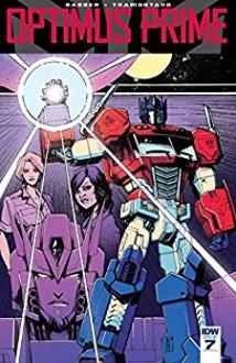 Optimus Prime #7 - John Barber,Priscilla Tramontano