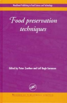 Food Preservation Techniques - Peter Zeuthen, Leif Bogh-Sorensen
