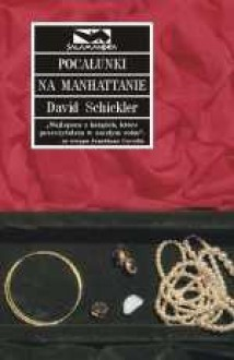 Pocałunki na Manhattanie - David Schickler
