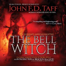 The Bell Witch - Matt Godfrey,John F.D. Taff,John F.D. Taff
