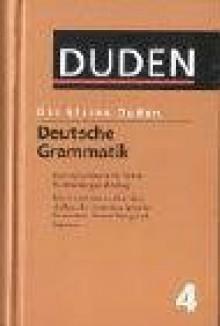 Der kleine Duden, 6 Bände, Band 4: Deutsche Grammatik - Dudenredaktion, Rudolf Hoberg