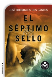 El séptimo sello (Spanish Edition) - José Rodrigues dos Santos, Mario Merlino