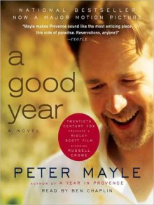 A Good Year (Audio) - Peter Mayle, Ben Chaplin