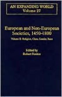European and Non-European Societies, 1450-1800 - Robert Forster