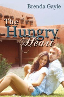 The Hungry Heart - Brenda Gayle