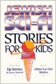 Jewish Sci-Fi Stories for Kids - Yaacov Peterseil