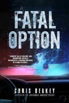 Fatal Option - Chris Beakey