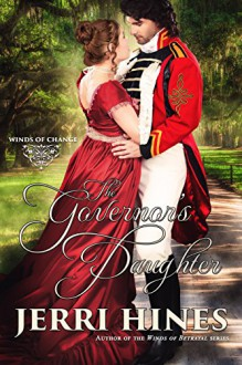 The Governor's Daughter (Winds of Change Book 1) - Jerri Hines