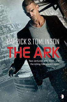 The Ark: Children of a Dead Earth Book One - Patrick S Tomlinson,Larry Rostant