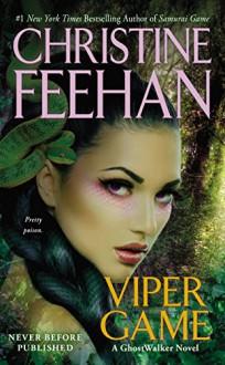 Viper Game (Ghostwalker Novel Book 11) - Christine Feehan