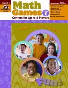 Math Games: Centers for Up to 6 Players, Level C, Grades 2-3 - Joy Evans, Joy Evans, Jo Ellen Moore