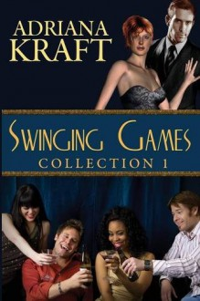 Swinging Games Collection 1 - Adriana Kraft