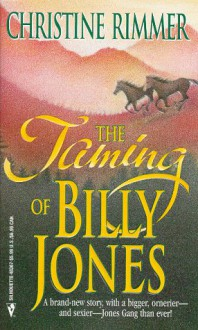 The Taming of Billy Jones - Christine Rimmer