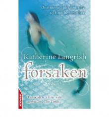 Forsaken - Katherine Langrish