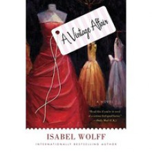 A Vintage Affair (Audio) - Isabel Wolff, Violet Mathieson