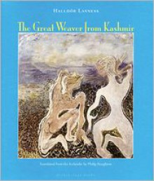 The Great Weaver From Kashmir - Halldór Laxness, Philip Roughton