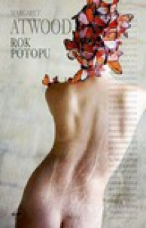 Rok potopu - Marcin Michalski, Margaret Atwood