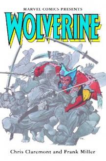 Wolverine - Chris Claremont, Frank Miller, Paul Martin Smith