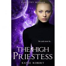 The High Priestess (Sanctify #0.5) - Katee Robert