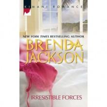 Irresistible Forces (Steele Series #5) - Brenda Jackson