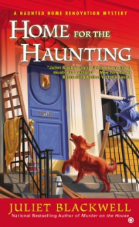 Home For the Haunting - Juliet Blackwell